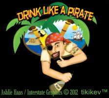 Drink Like A Pirate TikiKevTM by BeautifulNightmare66