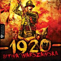 Battle of Warsaw 1920 - Miracle at the Vistula by N4020