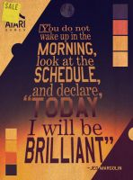 ...Today I Will Be Brilliant by AbelMvada