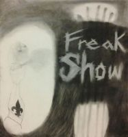 Freakshow: Corrosion (Re-Upload) by Miatacatashi
