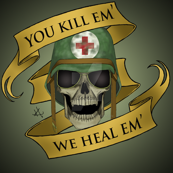 You kill em', We heal em' by OtherworldlyArt