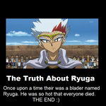 The Truth About Ryuga by BakuganPrincess