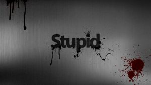 Stupid by A7mads