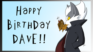 Happy Birthday Dave by GemmaDuffill