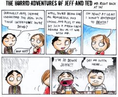Adventures of Jeff and Ted pt9 by Seal-of-Metatron