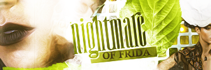 Nightmare frida banner by Celiuska