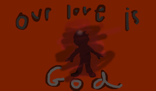 Our Love is God by Skiddley