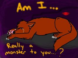 Am I...A Monster? by bree121149