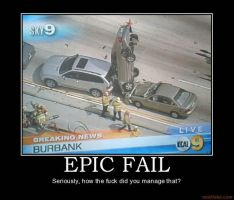 Epic Fail by jay4gamers1