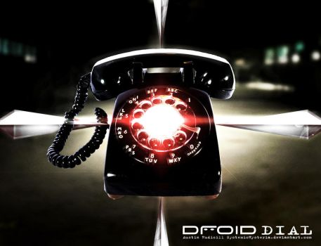Droid Dial by SystemicHysteria