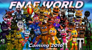 Welcome FNAF World! by Solace-Stills