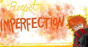 Perfect Imperfection Wallpaper by Kaotheroogoncreator