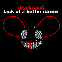 deadmau5 LED lackofabettername by Crazychivez