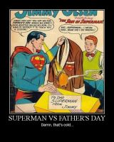 Superman vs Father's day by JJWcool