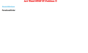 Art Thiefs STOP Petition !!! by Soniclifetime by ParadoxalOrder