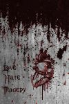Love Hate Tragedy by Hondebart