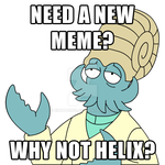 Need a new Meme? Why Not Helix? by biohazrdz