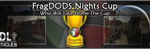 FragDODS Night Cup Round 1 by JukEboXAuDiO