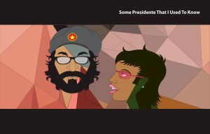 Some Presidente That I Used To Know - Vector by CyberEagleWarrior