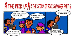 The Pick Up 2 Story of Rick Swagger part 6 by RWhitney75