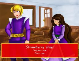 Strawberry Days Chapter one part one (Video) by crystalblackrose
