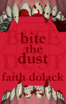 Bite the Dust by SarcasticMythology