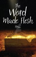 The Word Made Flesh by Emberblue