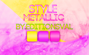 Style Metallic-EditionVal by PerfectLights