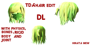 [MMD]- TDA HAIR EDIT [OLD] by HinataMew