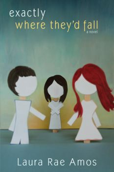 book cover: Exactly Where They'd Fall by LauraRaeAmos