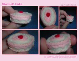 Tiny Teeny Felt Cake by airlobster
