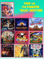 My Top 10 Favorite 'Bad' Movies by J-Cat