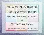 Pastel Metallic Texture Pack by CelticStrm-Stock by CelticStrm-Stock