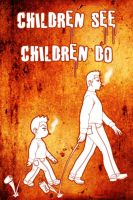 Children see, children do by Nayzak