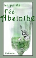 La petite Fee Absinthe by Eisbrecher