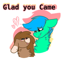 GlaD yOu Came by DaShipNoodle