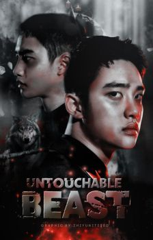 Untouchable Beast ft. D.O by StoneHeartedHan