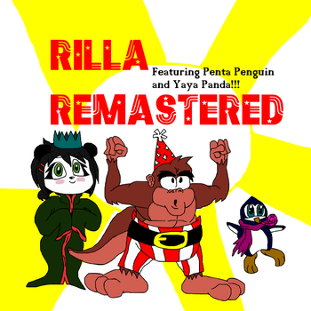 RILLA REMASTERED 2017!!!!! by Bandicooty