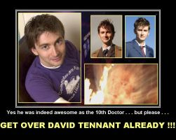 Get over David Tennant already by DoctorWhoOne