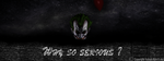 Why So Serious ? by SobohRami