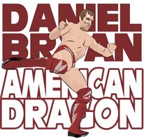 Daniel Bryan - American Dragon by HeavyMetalGear