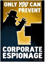 Only You Can Prevent Corporate Espionage 2 by FalloutPosters