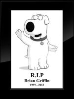 RIP Brian Griffin by obsessionfodder