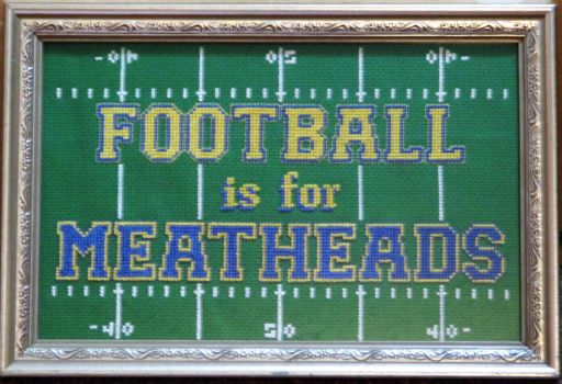 Football is for Meatheads by crystal-twist