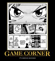 Game Corner Demotivational by DarkKnight0001