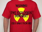 PMS Warning Tee Design by DraftHorseTrainer