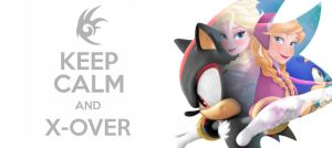 Keep Calm and Crossover by Ultimate-Xovers