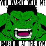 Hulk was Smashing at the Gym by ShinAquil