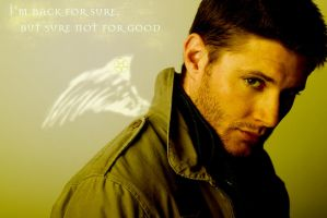 Dean Winchester is back by carlocharmed89