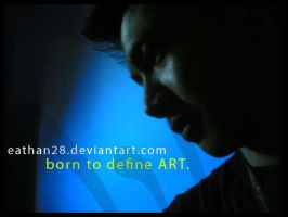 Born to define ART by eathan28